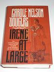 IRENE AT LARGE by Carole Nelson Douglas