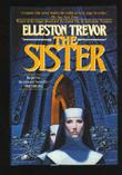 THE SISTER by Elleston Trevor