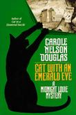 CAT WITH AN EMERALD EYE by Carole Nelson Douglas