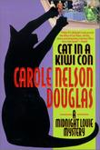 CAT IN A KIWI CON by Carole Nelson Douglas