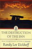 THE DESTRUCTION OF THE INN