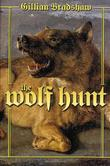 THE WOLF HUNT by Gillian Bradshaw