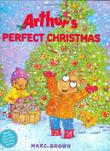 ARTHUR'S PERFECT CHRISTMAS by Marc Brown