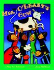 MRS. O'LEARY'S COW by Mary Ann Hoberman
