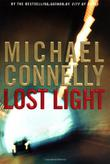 LOST LIGHT by Michael Connelly