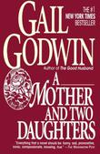 MOTHER AND TWO DAUGHTERS by Gail Godwin