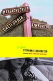 MASSACHUSETTS, CALIFORNIA, TIMBUKTU