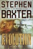 EVOLUTION by Stephen Baxter