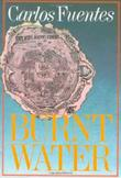BURNT WATER by Carlos Fuentes