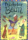 THE BACHELOR AND THE BEAN by Shelley Fowles