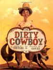 THE DIRTY COWBOY by Amy Timberlake