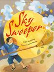 SKY SWEEPER by Phillis Gershator