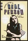 Cover art for HOW TO BE A REAL PERSON (IN JUST ONE DAY)
