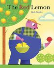 THE RED LEMON by Bob Staake