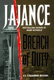 BREACH OF DUTY by J.A. Jance