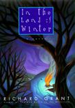 IN THE LAND OF WINTER by Richard Grant