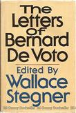 THE LETTERS OF BERNARD DEVOTO by Bernard DeVoto