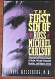 THE FIRST SIN OF ROSS MICHAEL CARLSON by Michael Weissberg