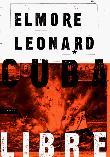 CUBA LIBRE by Elmore Leonard