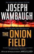 THE ONION FIELD by Joseph Wambaugh