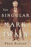 Cover art for THE SINGULAR MARK TWAIN