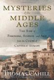 THE MYSTERIES OF THE MIDDLE AGES
