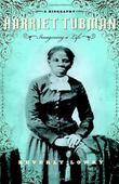 HARRIET TUBMAN by Beverly Lowry