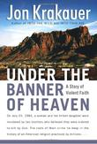 Cover art for UNDER THE BANNER OF HEAVEN