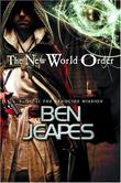 THE NEW WORLD ORDER by Ben Jeapes