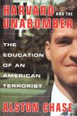 HARVARD AND THE UNABOMBER