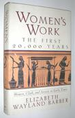 WOMEN'S WORK: THE FIRST 20,000 YEARS