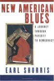 NEW AMERICAN BLUES by Earl Shorris
