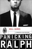 PANICKING RALPH by Bill James