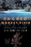 SACRED MONKEY RIVER