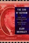 THE END OF REFORM by Alan Brinkley