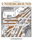 UNDERGROUND by David Macaulay