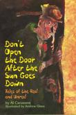 DON'T OPEN THE DOOR AFTER THE SUN GOES DOWN by Al Carusone