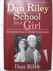 THE DAN RILEY SCHOOL FOR A GIRL