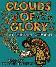 CLOUDS OF GLORY by Miriam Chaikin
