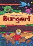 BURGER! by Damon Burnard