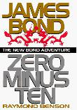 ZERO MINUS TEN by Raymond Benson