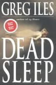 DEAD SLEEP by Greg Iles