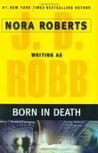 BORN IN DEATH by Nora Roberts