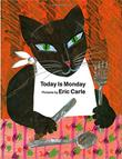 TODAY IS MONDAY by Eric Carle