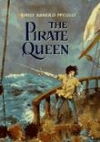 THE PIRATE QUEEN by Emily Arnold McCully