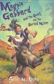MAGPIE GABBARD AND THE QUEST FOR THE BURIED MOON