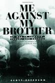 ME AGAINST MY BROTHER