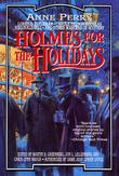 Cover art for HOLMES FOR THE HOLIDAYS