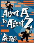 AGENT A TO AGENT Z by Andy Rash