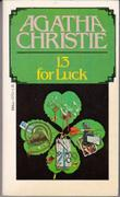 THIRTEEN FOR LUCK by Agatha Christie